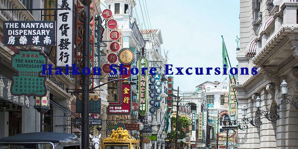 Haikou Shore Excursions