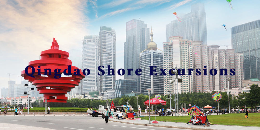 Qingdao Shore Excursions