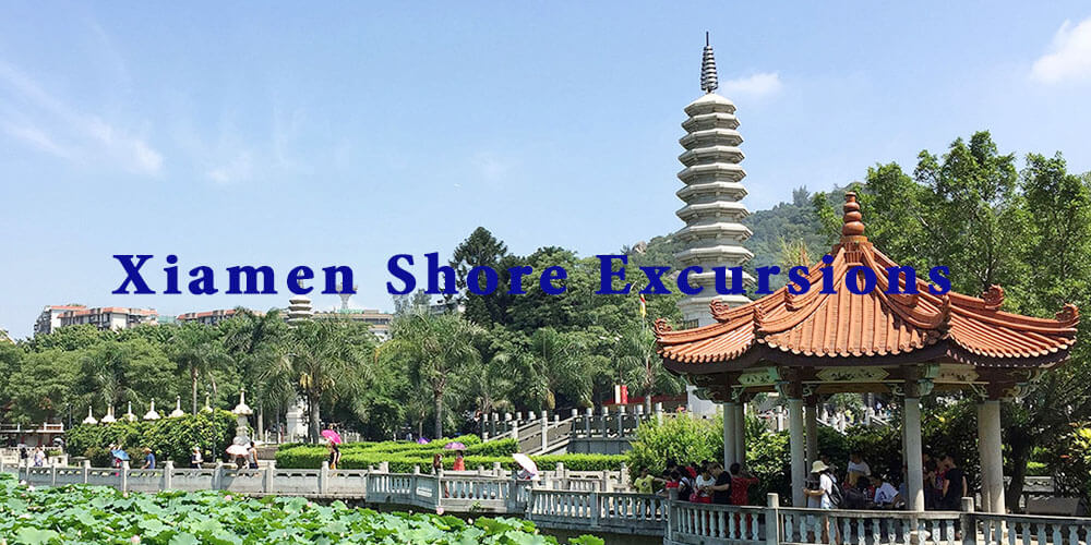 Xiamen Tours & Day Trips from Cruise Port