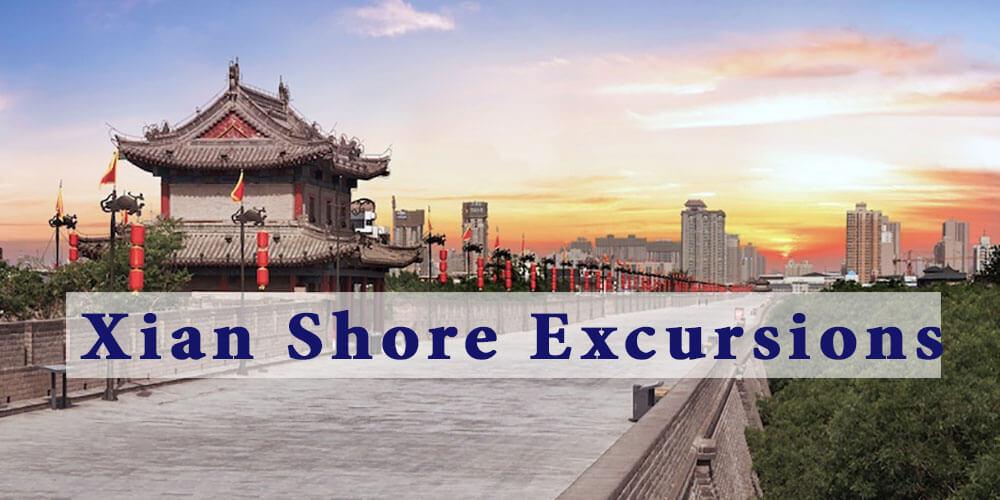 Xian China Shore Excursions